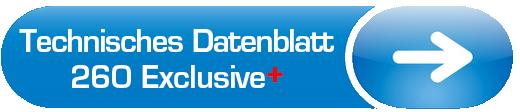 Technisches Datenblatt 260 Exclusive +